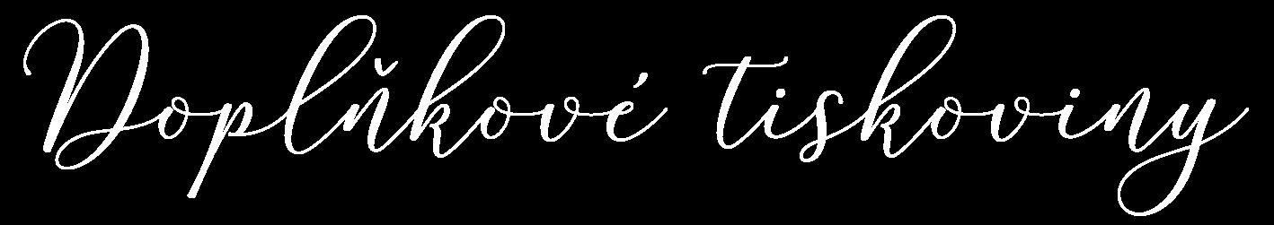 doplňkové tiskoviny nápis